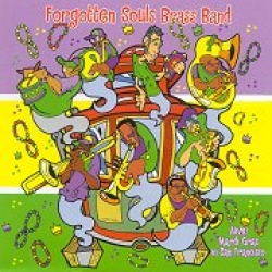 Forgotten Souls Brass Band Alive! Mardi Gras in San Francisco cd cover 2
