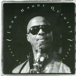 John Handy Live at Yoshi's Nightspot album cover