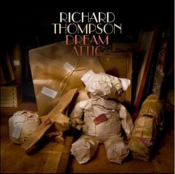 Richard Thompson Dream Attic album cover