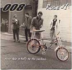 008 Rule #1: Never Take A Huffy To The Casbah album cover