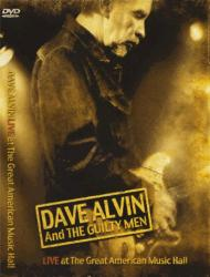 "Dave Alvin and The Guilty Men ""Live at the Great American Music Hall"" DVD cover"