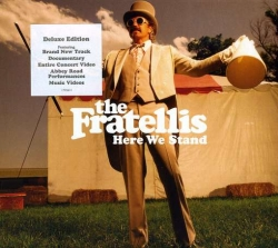 The Fratellis - Here We Stand (Deluxe Edition) cover