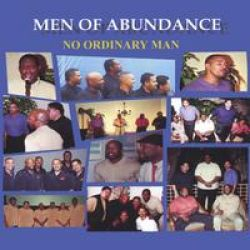 Men of Abundance No Ordinary Man album cover