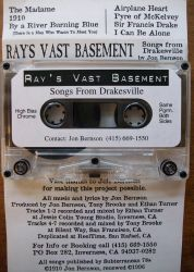 Ray's Vast Basement- Songs From Drakesville, 1996 liner notes