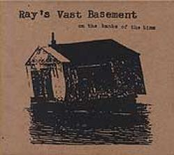 """Original 2000 album cover for """"On the Banks of the Time"""" by Ray's Vast Basement"""
